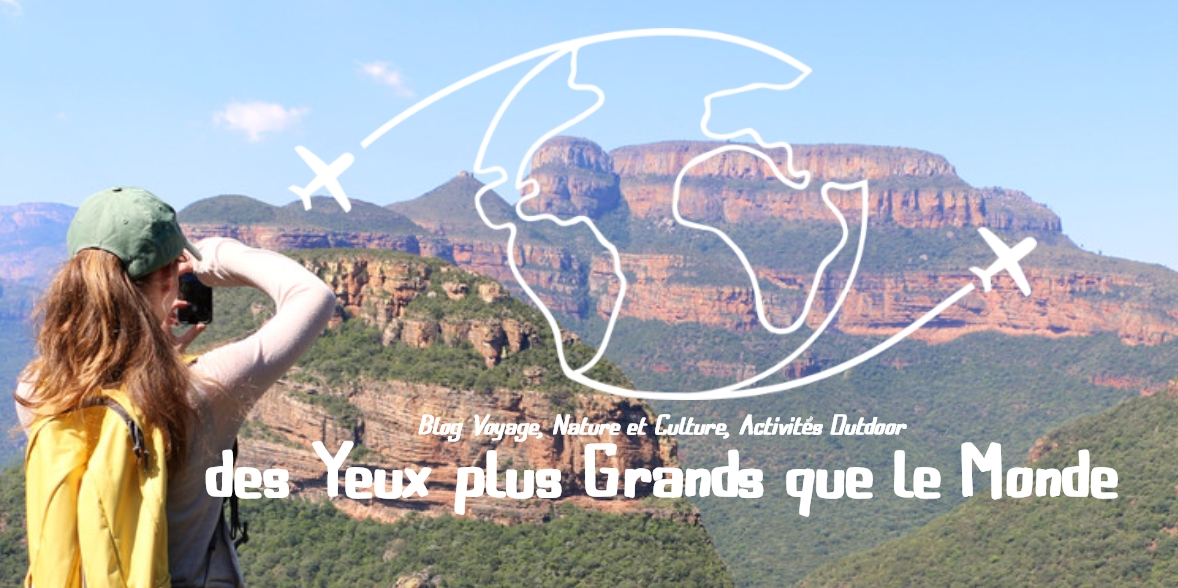 Blog voyage yeux grands