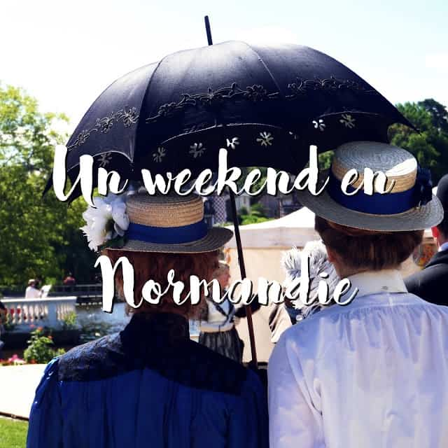 Voyages: Un weekend en Normandie